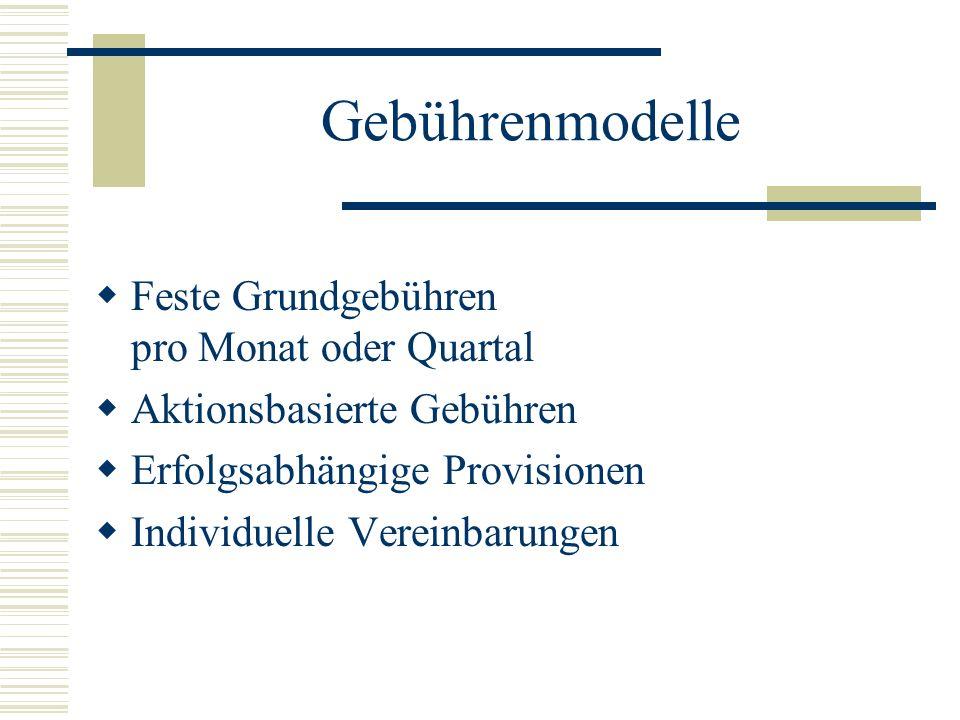 Gebührenmodelle Feste Grundgebühren pro Monat oder Quartal