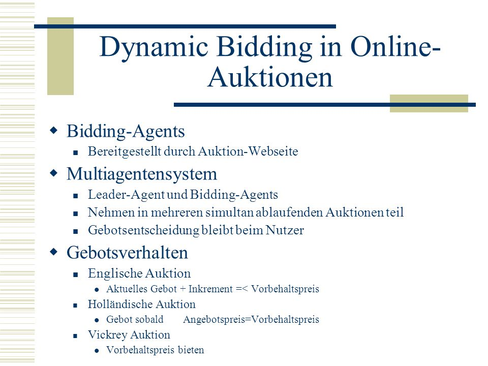 Dynamic Bidding in Online-Auktionen