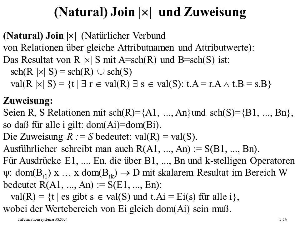 (Natural) Join || und Zuweisung
