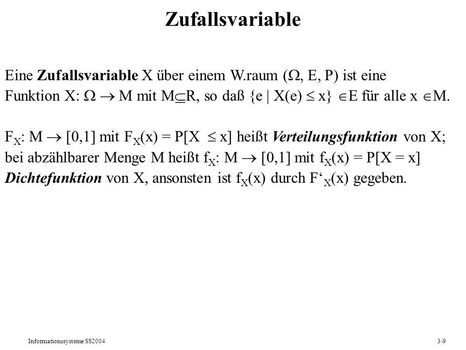 Zufallsvariable Eine Zufallsvariable X über einem W.raum (, E, P) ist eine. Funktion X:   M mit MR, so daß {e | X(e) x} E für alle x M.