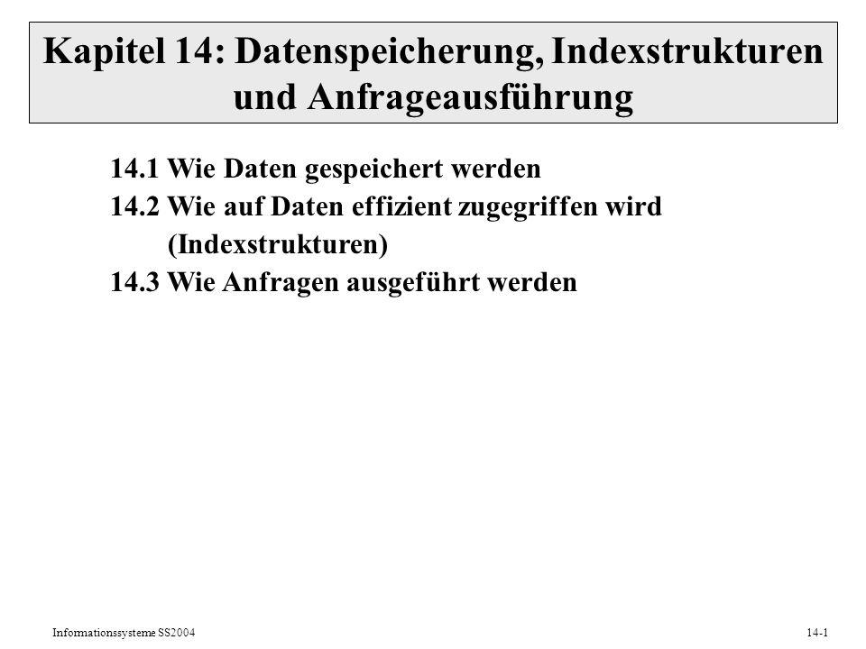 Kapitel 14: Datenspeicherung, Indexstrukturen und Anfrageausführung