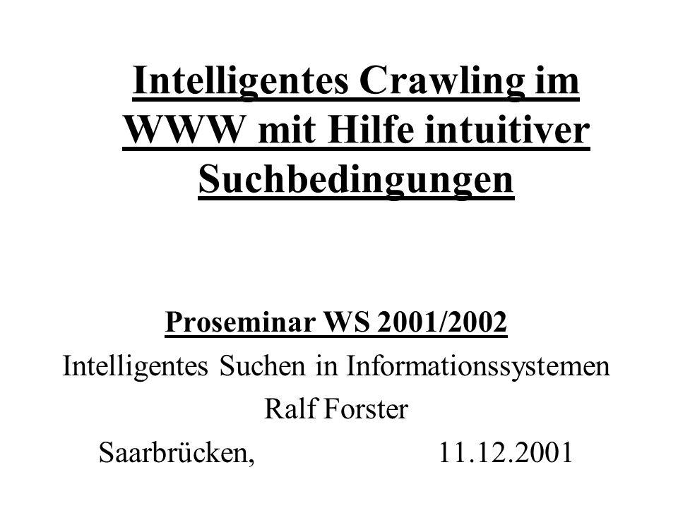 Intelligentes Crawling im WWW mit Hilfe intuitiver Suchbedingungen