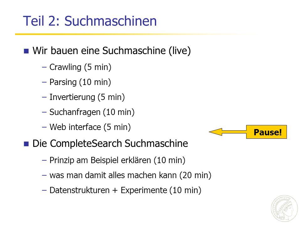 Teil 2: Suchmaschinen Wir bauen eine Suchmaschine (live)