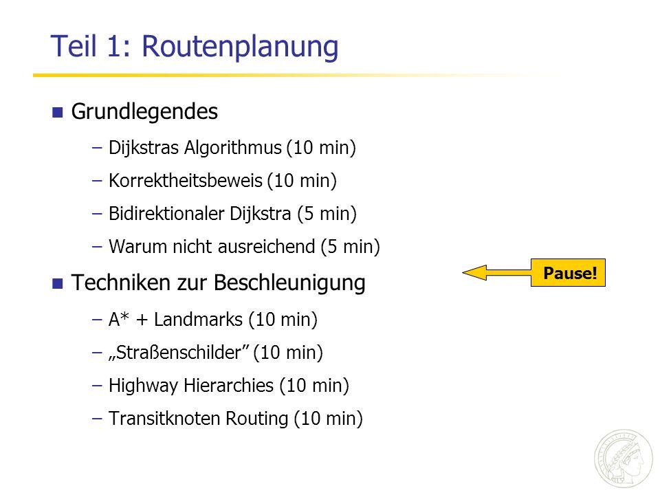 Teil 1: Routenplanung Grundlegendes Techniken zur Beschleunigung
