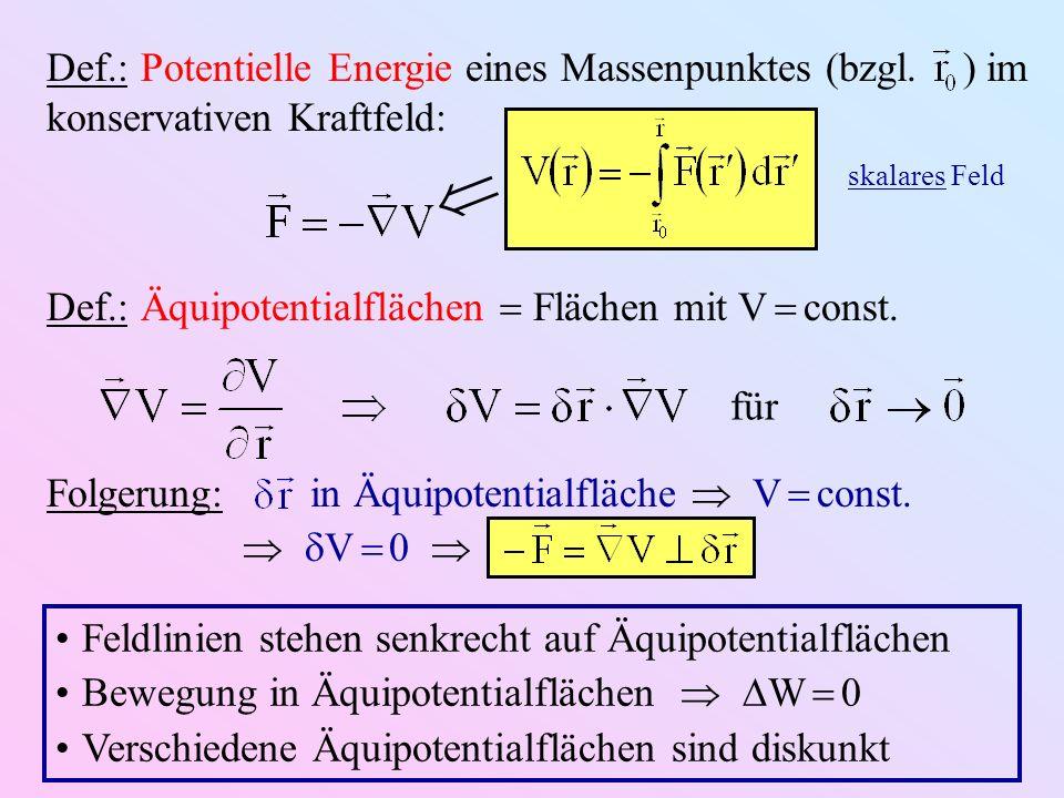 Def. : Potentielle Energie eines Massenpunktes (bzgl