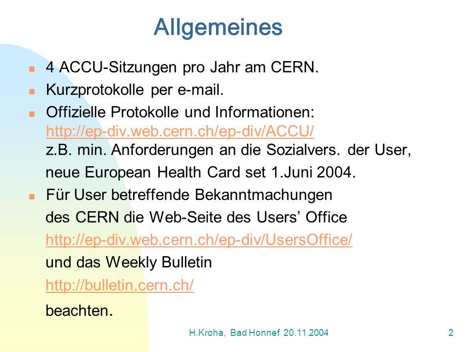 Allgemeines 4 ACCU-Sitzungen pro Jahr am CERN.