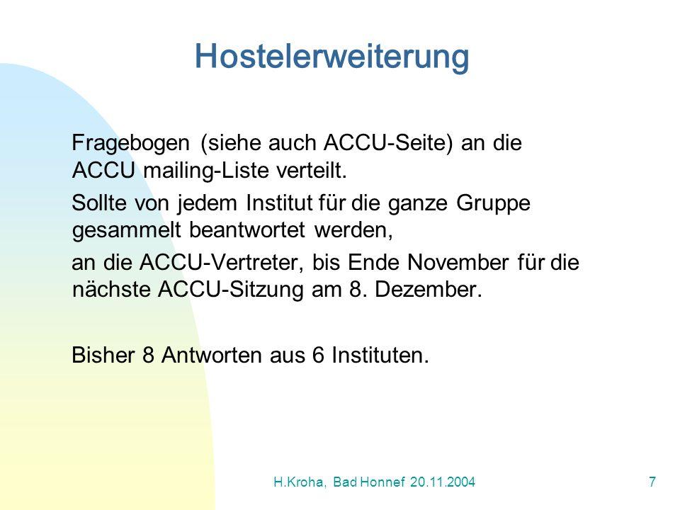 Hostelerweiterung Fragebogen (siehe auch ACCU-Seite) an die ACCU mailing-Liste verteilt.