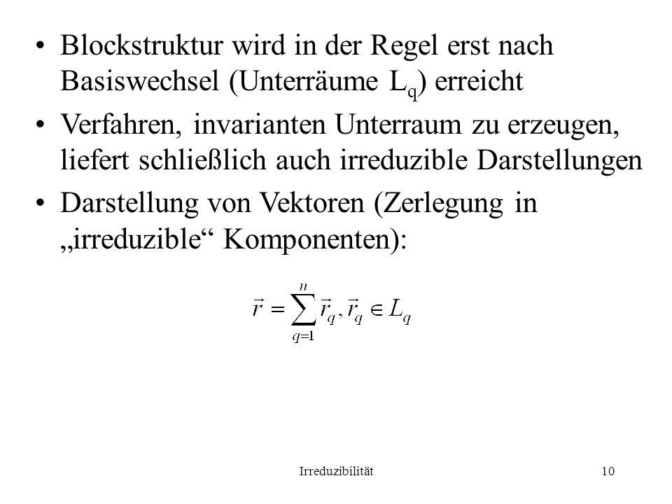 """Darstellung von Vektoren (Zerlegung in """"irreduzible Komponenten):"""