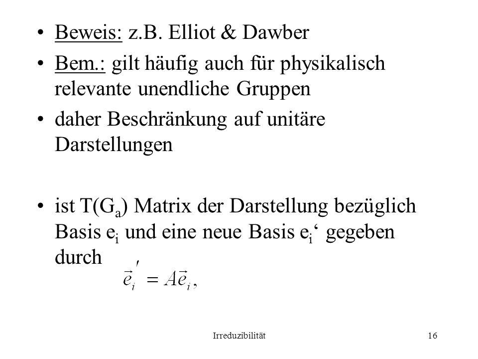 Beweis: z.B. Elliot & Dawber