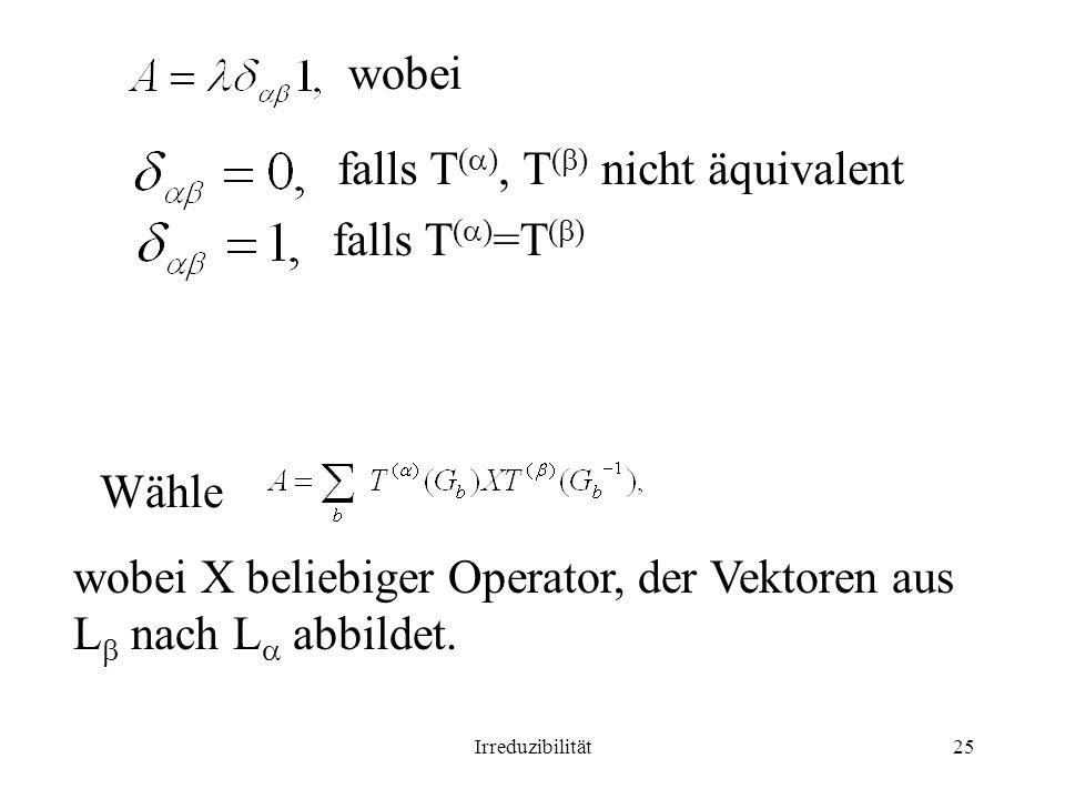 falls T(), T() nicht äquivalent