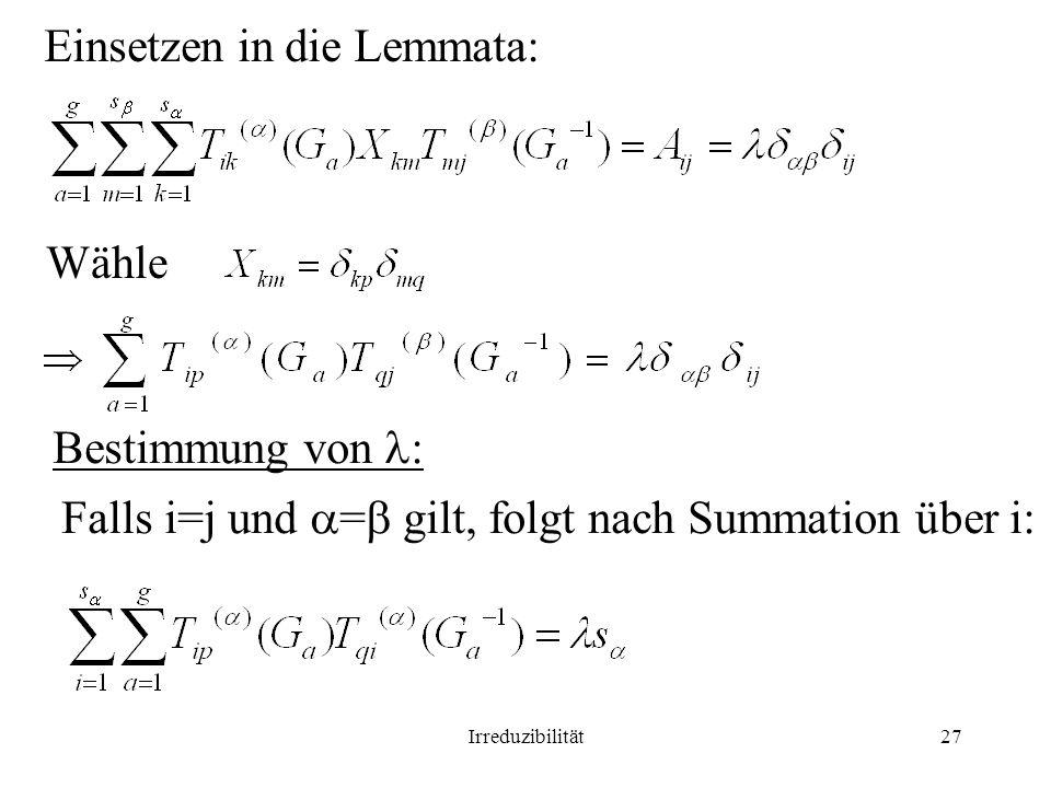 Einsetzen in die Lemmata: