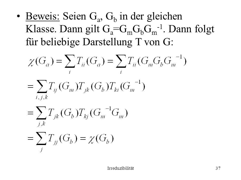 Beweis: Seien Ga, Gb in der gleichen Klasse. Dann gilt Ga=GmGbGm-1