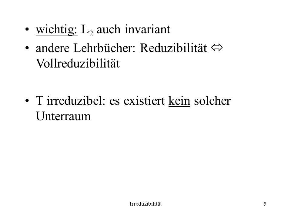 wichtig: L2 auch invariant