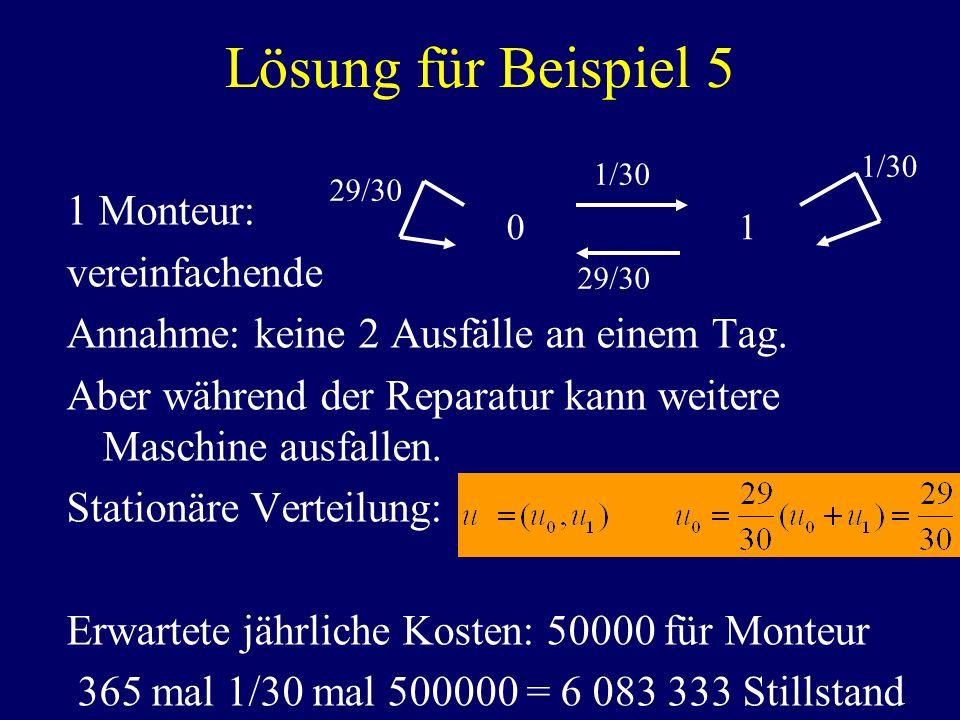 Lösung für Beispiel 5 1 Monteur: vereinfachende