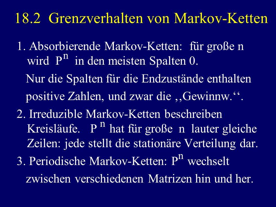 18.2 Grenzverhalten von Markov-Ketten