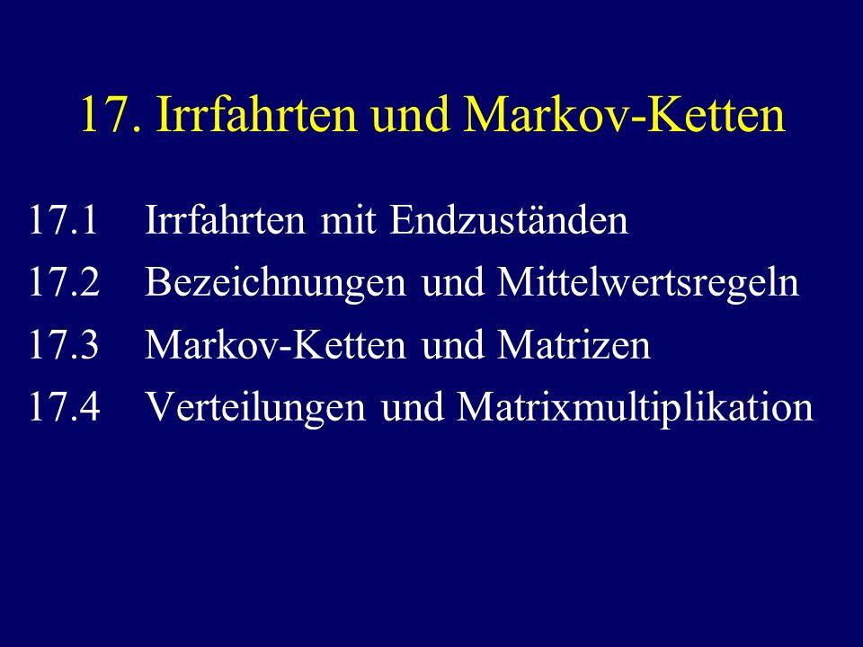 17. Irrfahrten und Markov-Ketten