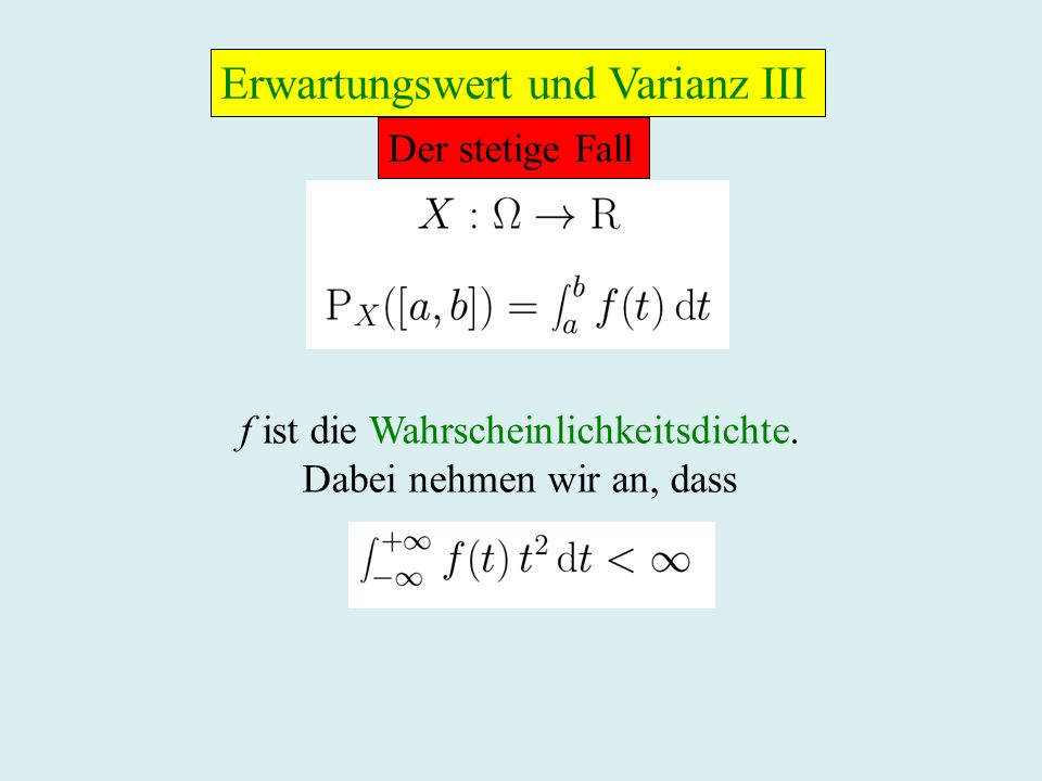 Erwartungswert und Varianz III