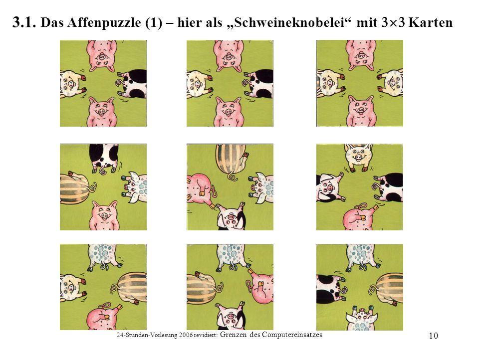 """3.1. Das Affenpuzzle (1) – hier als """"Schweineknobelei mit 3´3 Karten"""