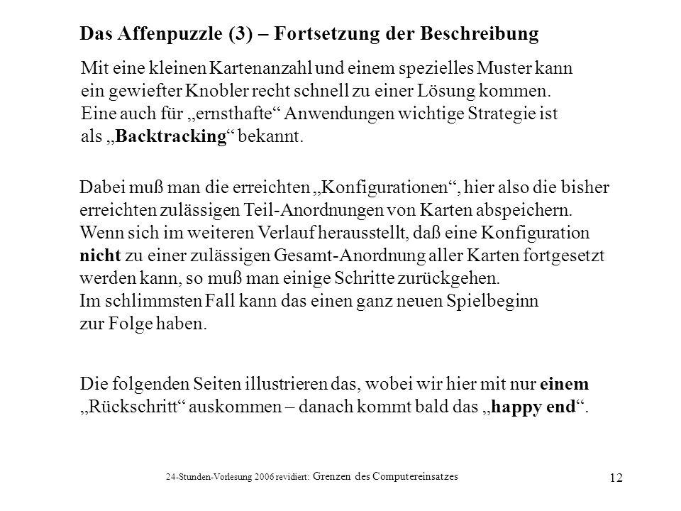 Das Affenpuzzle (3) – Fortsetzung der Beschreibung