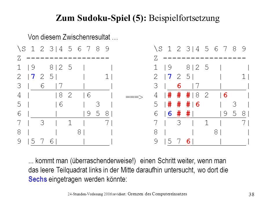 Zum Sudoku-Spiel (5): Beispielfortsetzung