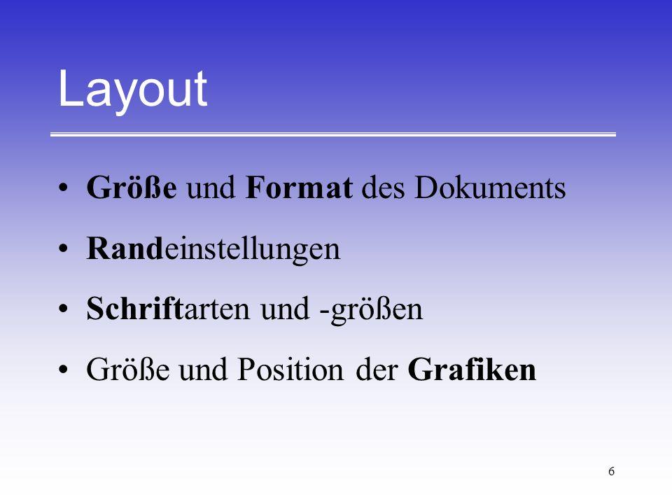 Layout Größe und Format des Dokuments Randeinstellungen
