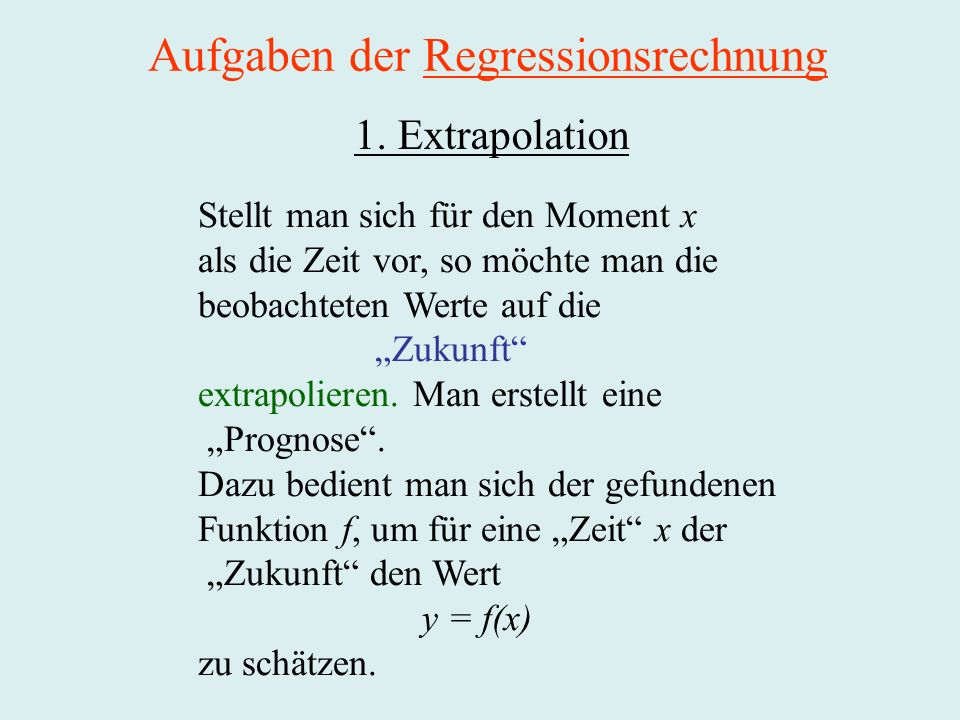 Aufgaben der Regressionsrechnung