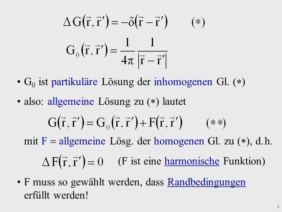 G0 ist partikuläre Lösung der inhomogenen Gl. ()