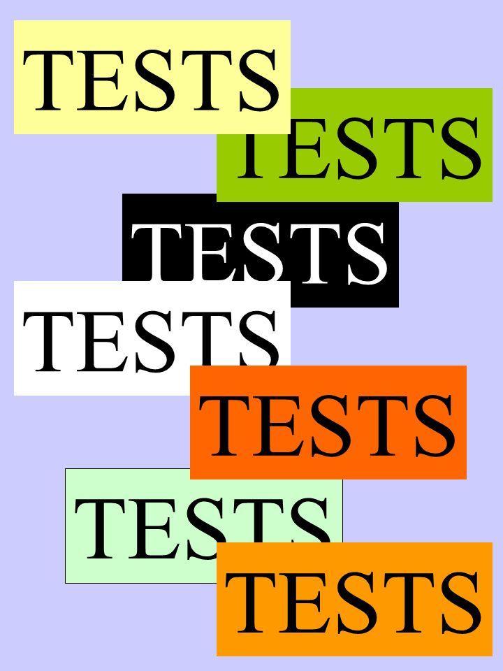 TESTS TESTS TESTS TESTS TESTS TESTS TESTS