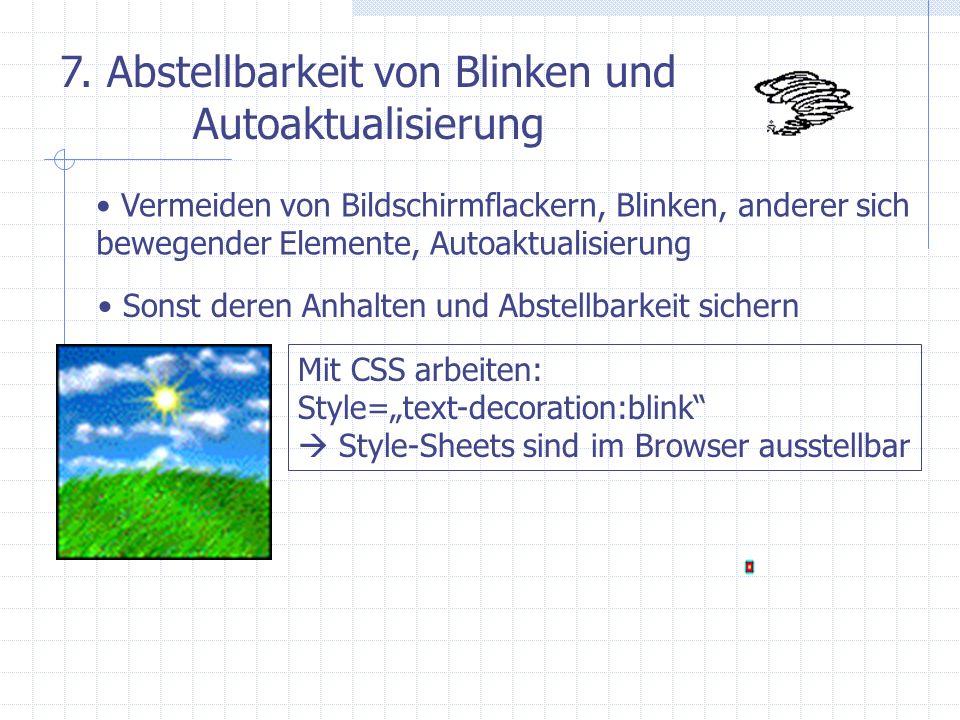 7. Abstellbarkeit von Blinken und