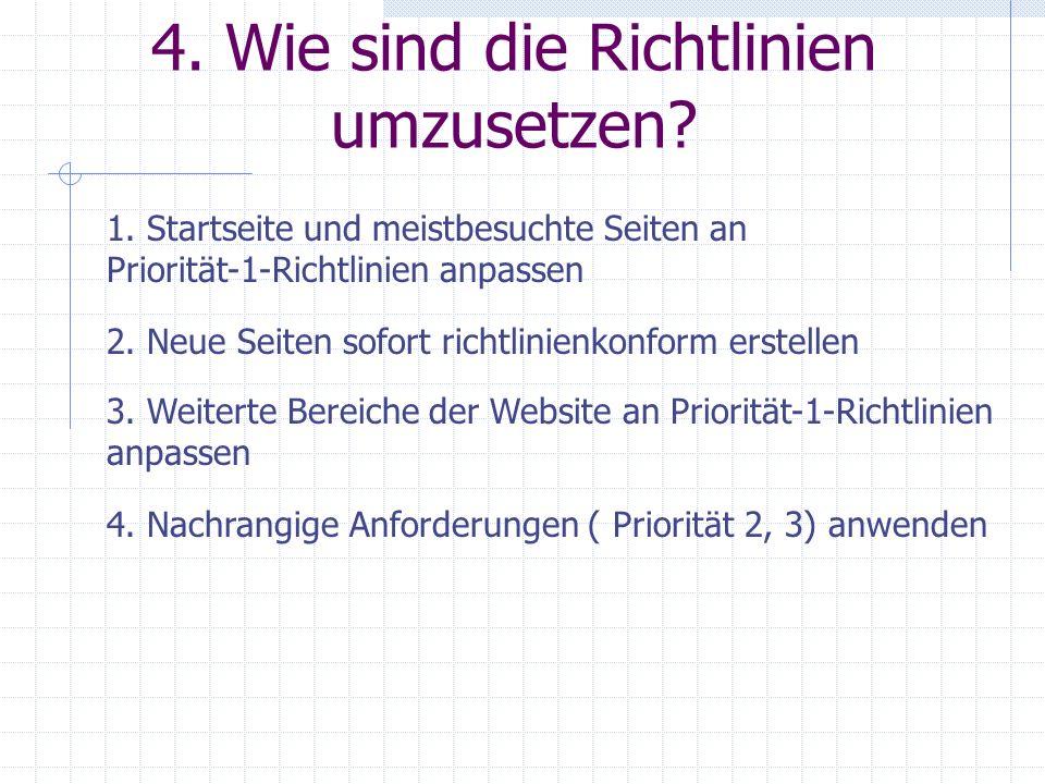 4. Wie sind die Richtlinien umzusetzen