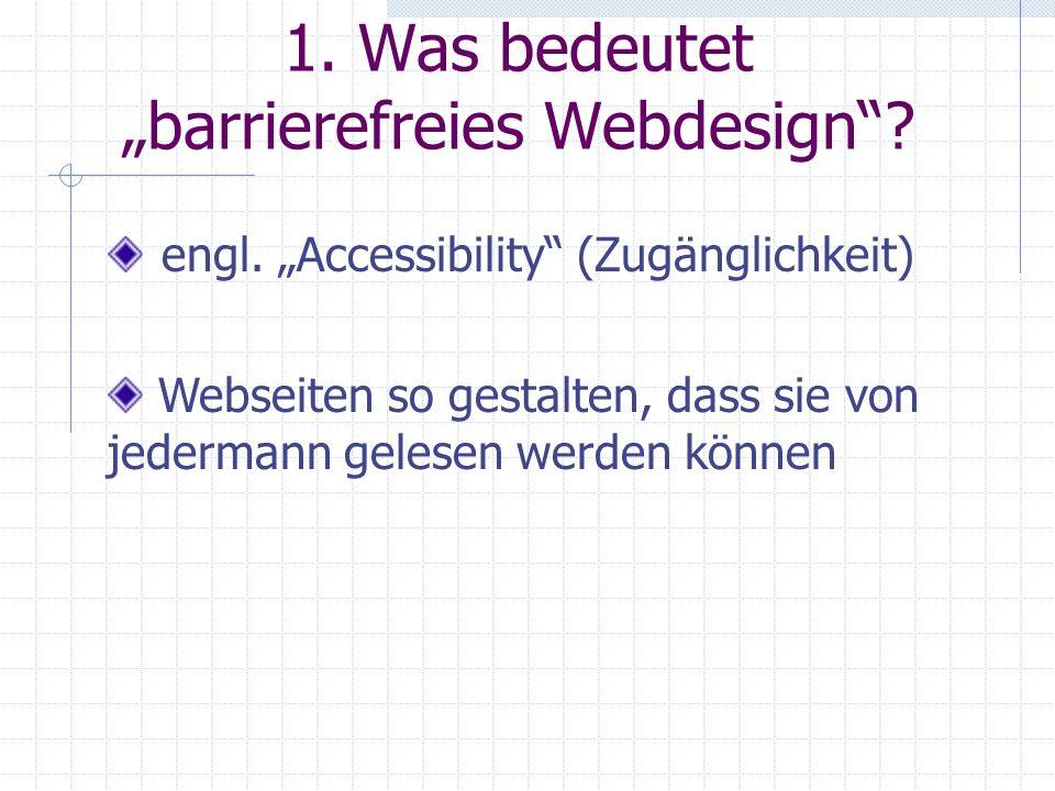 """1. Was bedeutet """"barrierefreies Webdesign"""