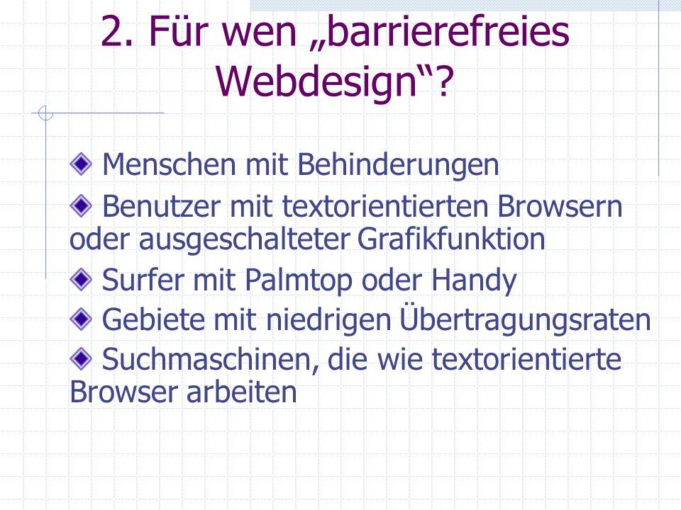 """2. Für wen """"barrierefreies Webdesign"""