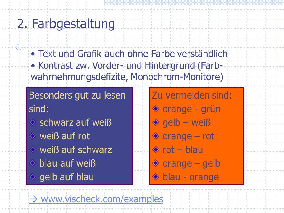 2. Farbgestaltung Text und Grafik auch ohne Farbe verständlich