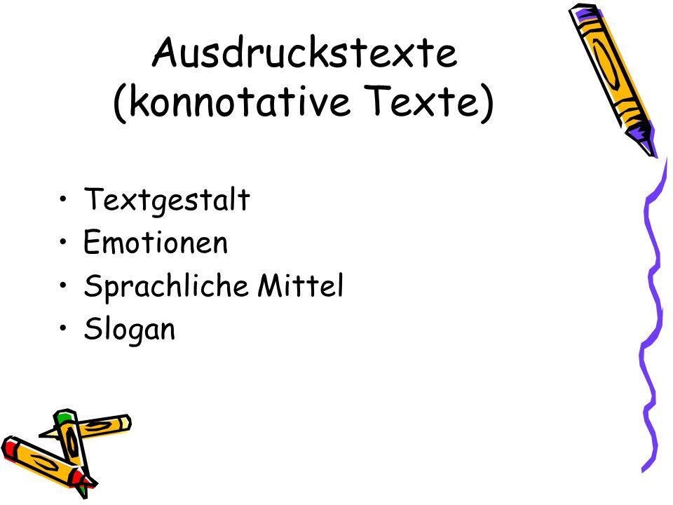 Ausdruckstexte (konnotative Texte)
