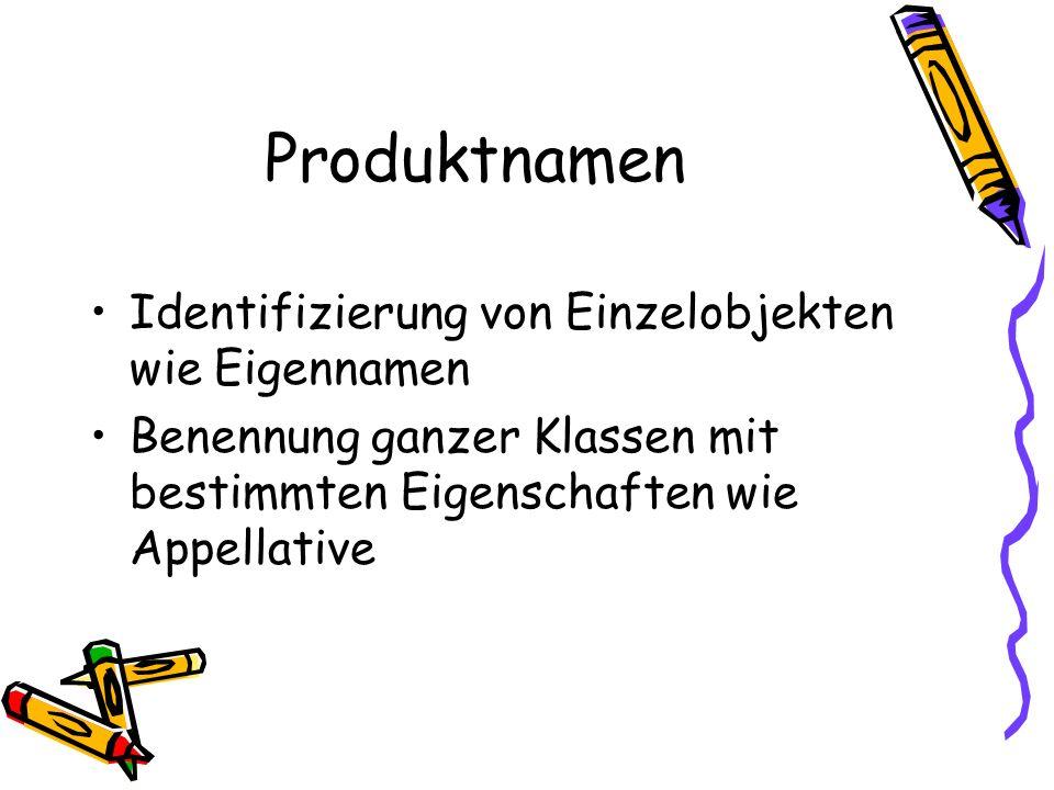 Produktnamen Identifizierung von Einzelobjekten wie Eigennamen