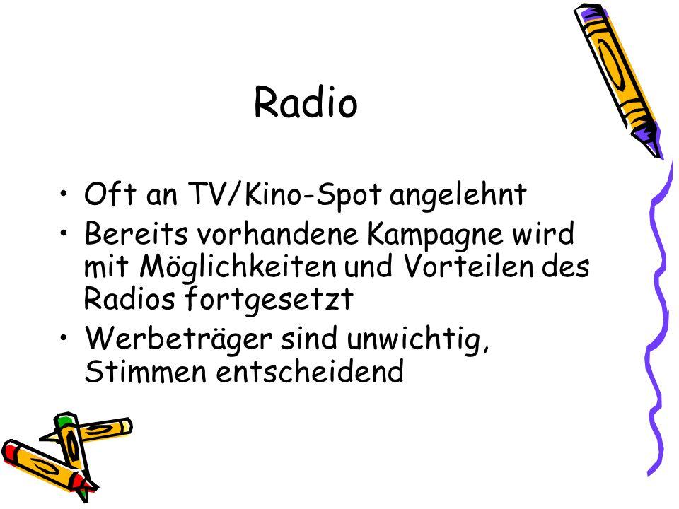 Radio Oft an TV/Kino-Spot angelehnt
