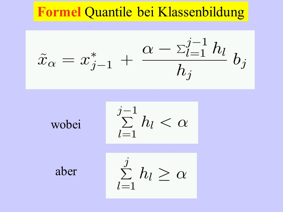 Formel Quantile bei Klassenbildung