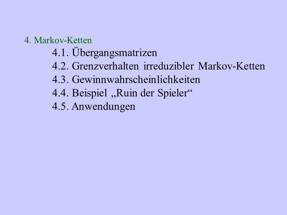 4.2. Grenzverhalten irreduzibler Markov-Ketten