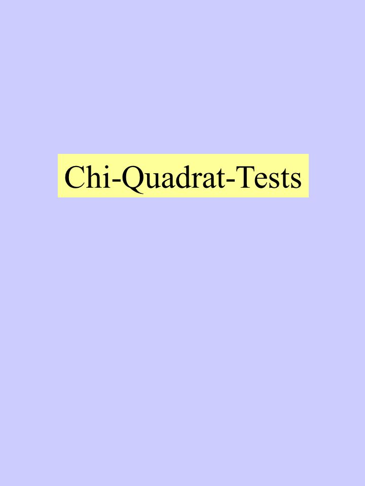 Chi-Quadrat-Tests