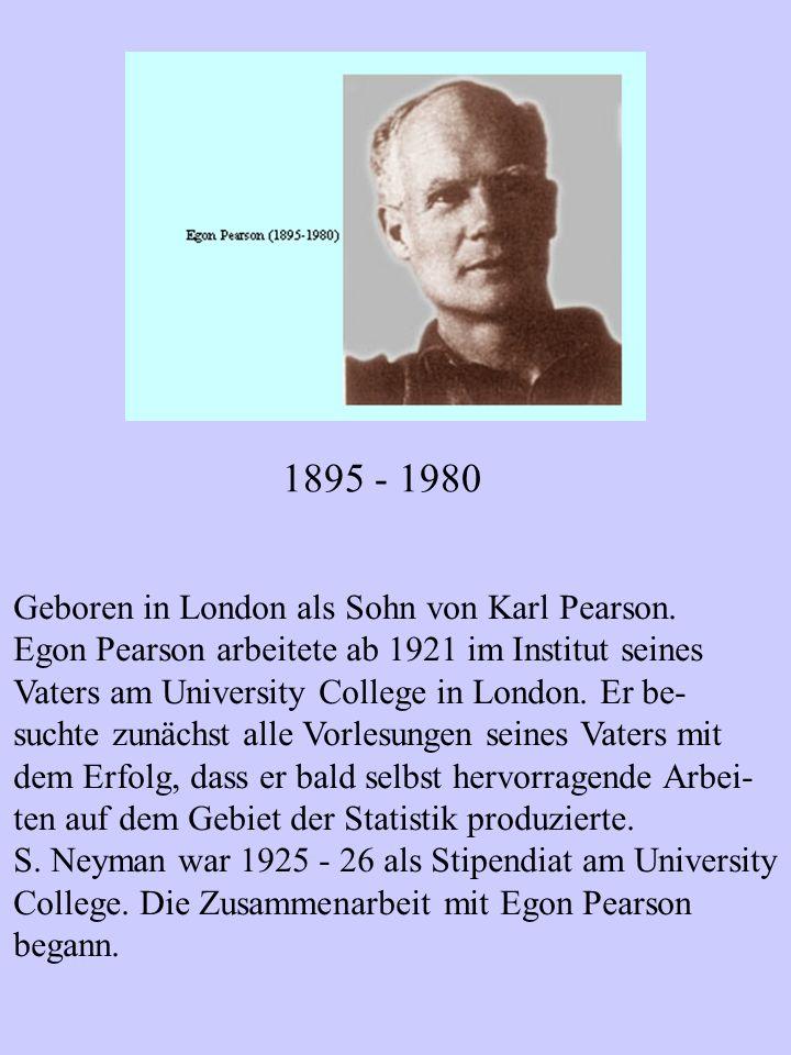 1895 - 1980 Geboren in London als Sohn von Karl Pearson.