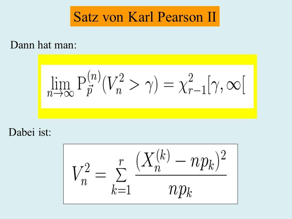 Satz von Karl Pearson II