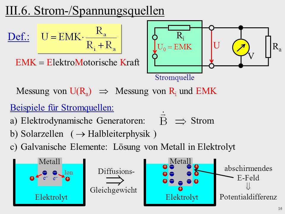 III.6. Strom-/Spannungsquellen