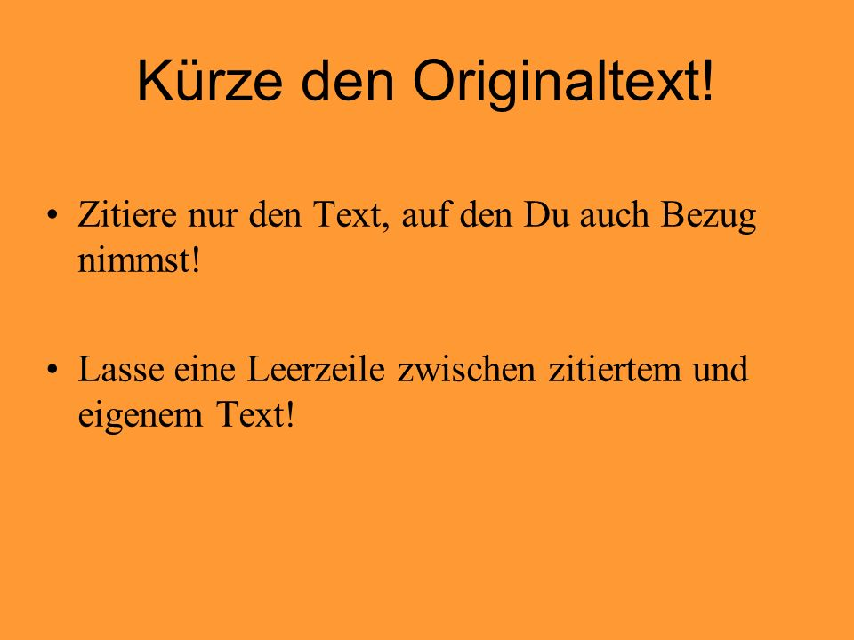 Kürze den Originaltext!