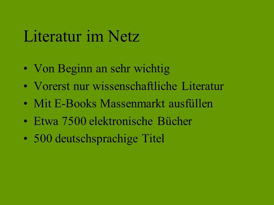 Literatur im Netz Von Beginn an sehr wichtig