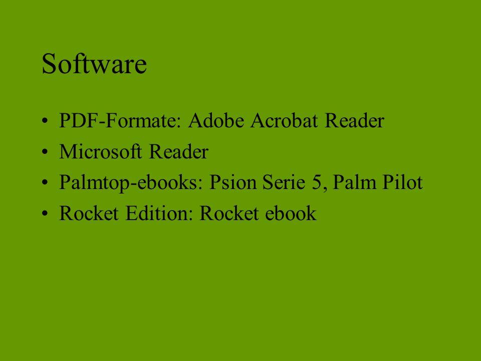 Software PDF-Formate: Adobe Acrobat Reader Microsoft Reader