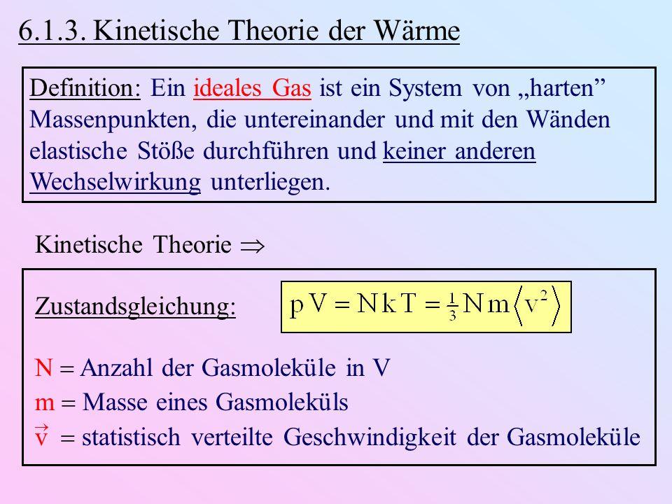 6.1.3. Kinetische Theorie der Wärme