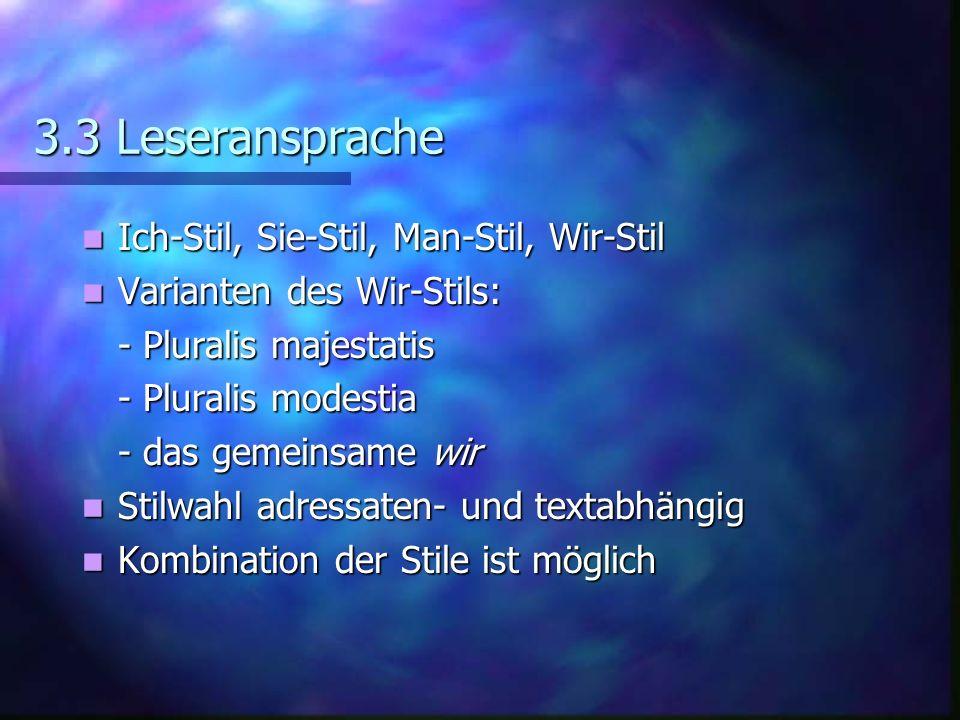 3.3 Leseransprache Ich-Stil, Sie-Stil, Man-Stil, Wir-Stil