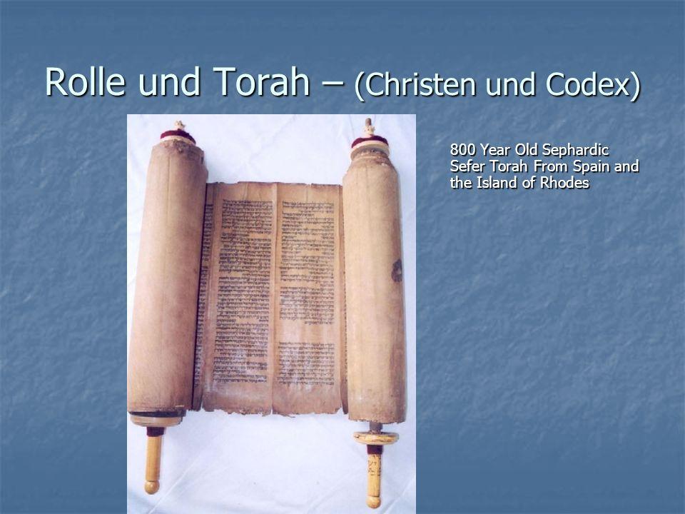 Rolle und Torah – (Christen und Codex)
