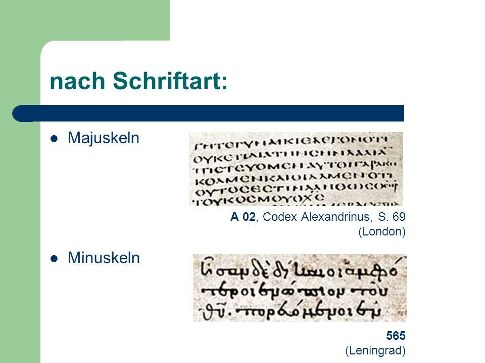 nach Schriftart: Majuskeln Minuskeln A 02, Codex Alexandrinus, S. 69