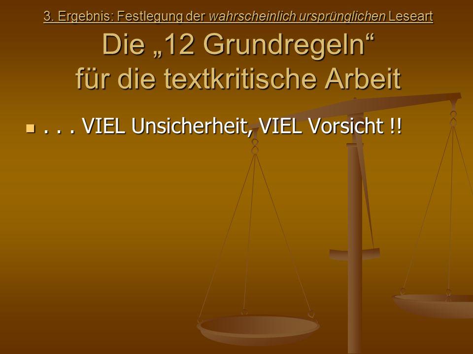 . . . VIEL Unsicherheit, VIEL Vorsicht !!